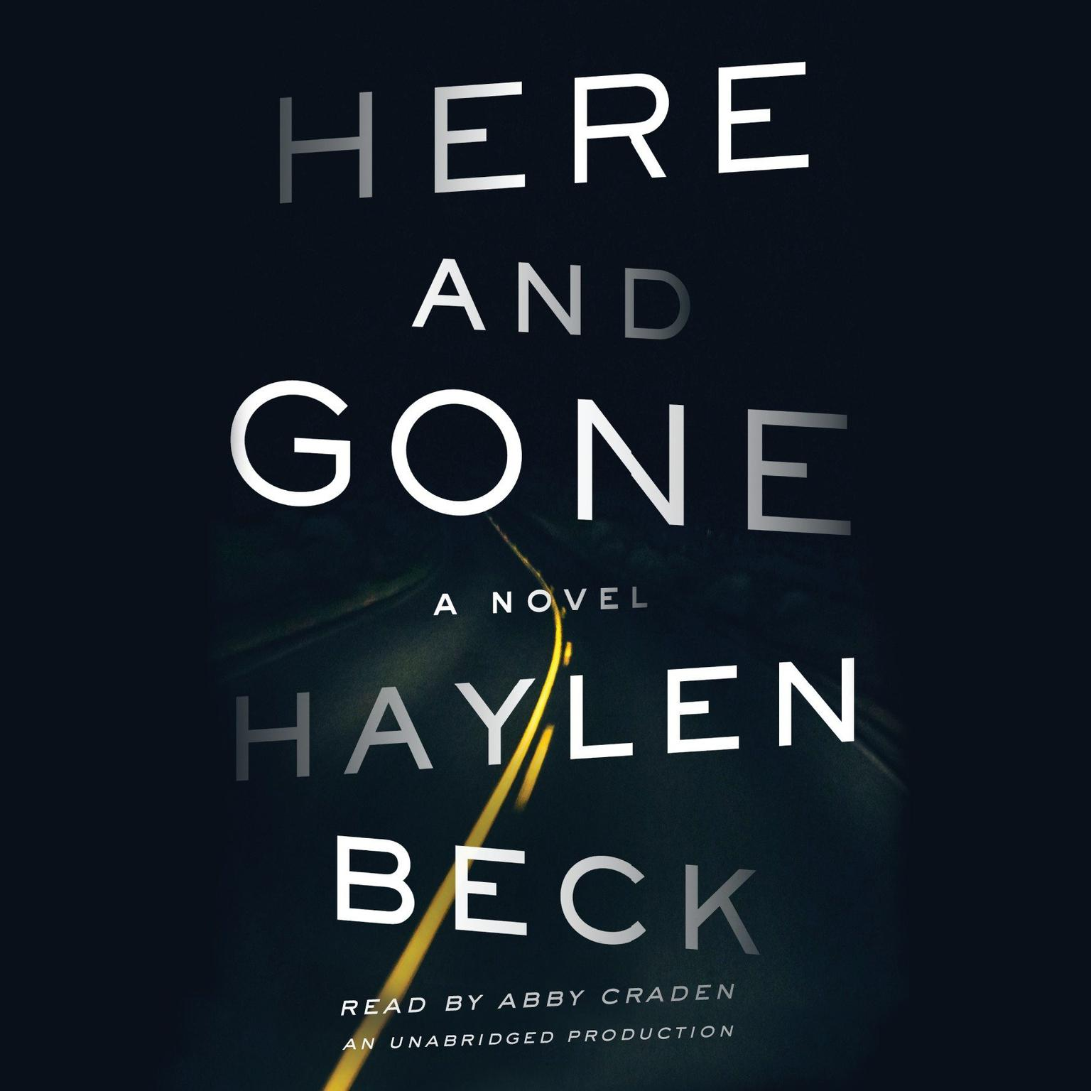 Printable Here and Gone: A Novel Audiobook Cover Art