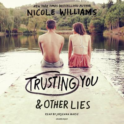 Trusting You & Other Lies Audiobook, by Nicole Williams