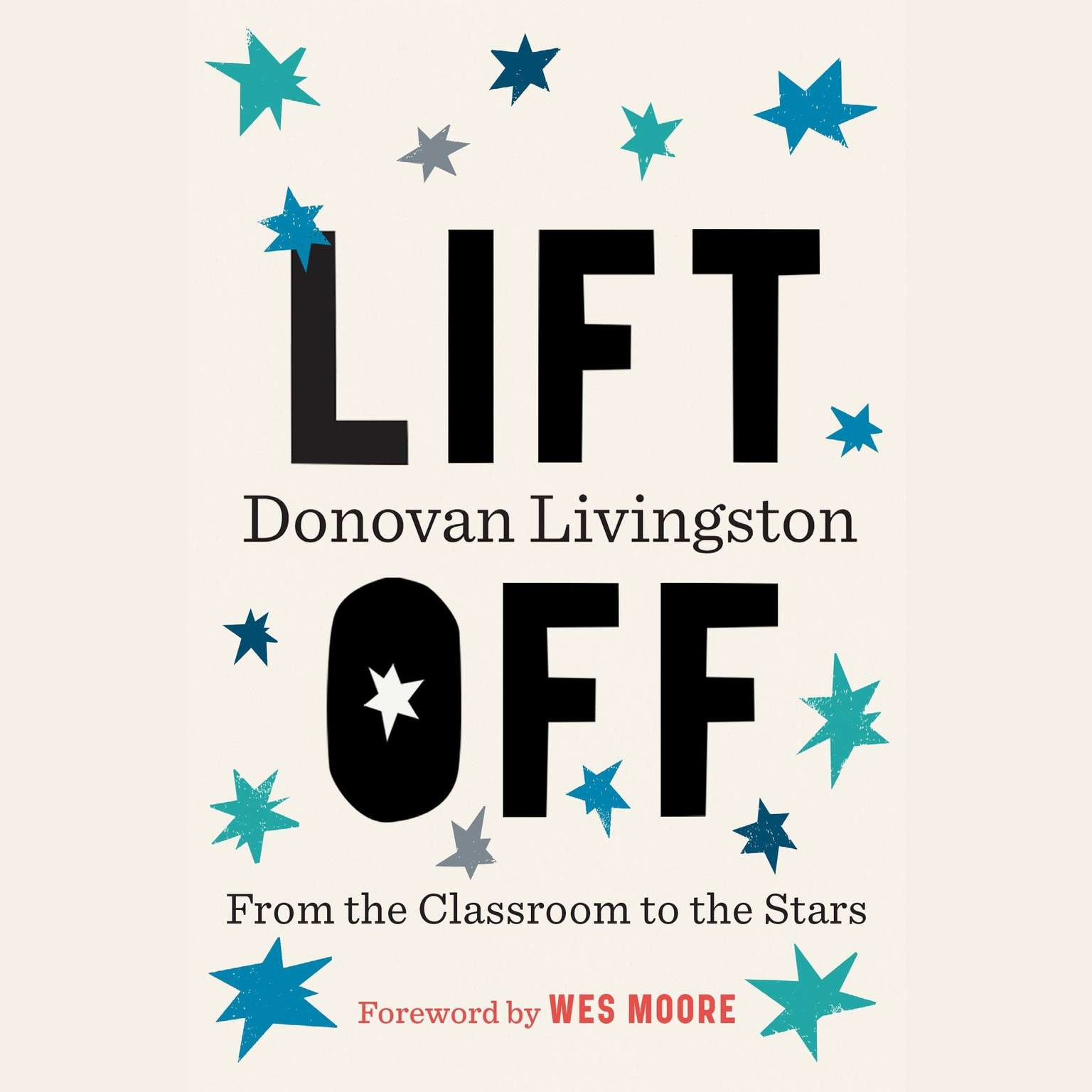 Printable Lift Off: From the Classroom to the Stars Audiobook Cover Art