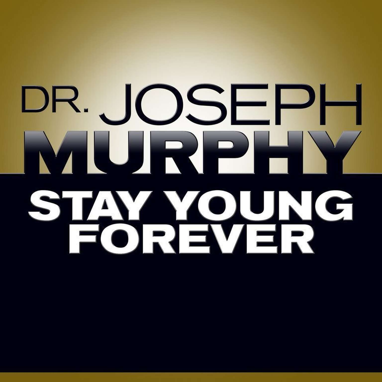 Printable Stay Young Forever Audiobook Cover Art