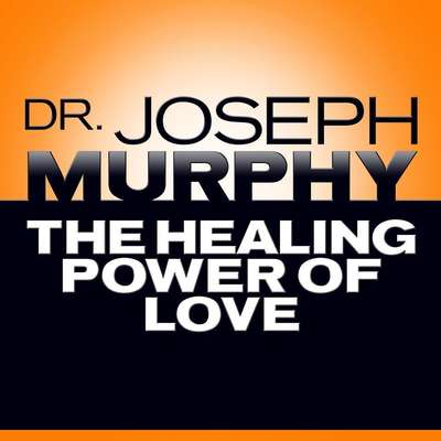 The Healing Power of Love Audiobook, by