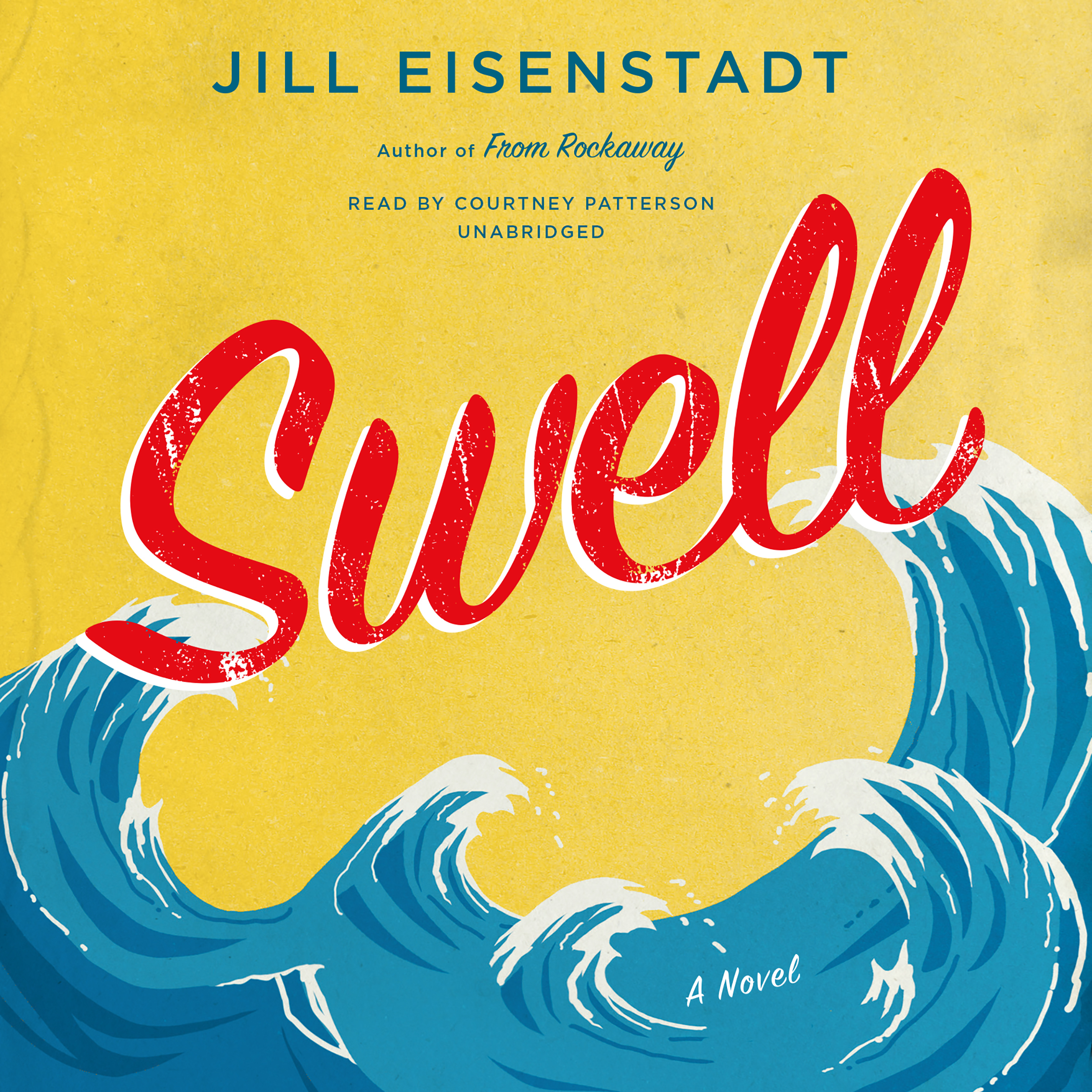 Printable Swell: A Novel Audiobook Cover Art