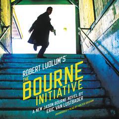 Robert Ludlum's The Bourne Initiative Audiobook, by Eric Van Lustbader