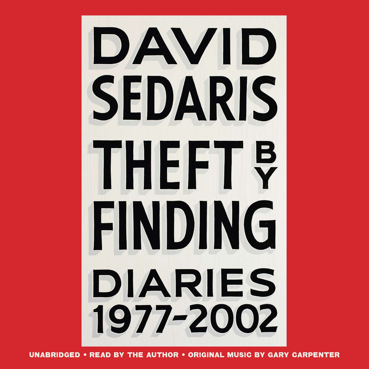 Printable Theft by Finding: Diaries (1977-2002) Audiobook Cover Art