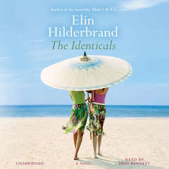 The Identicals: A Novel Audiobook, by Elin Hilderbrand