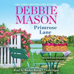 Primrose Lane Audiobook, by Debbie Mason