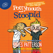Pottymouth and Stoopid Audiobook, by James Patterson, Chris Grabenstein