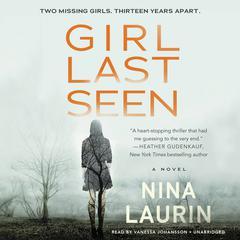 Girl Last Seen Audiobook, by Nina Laurin