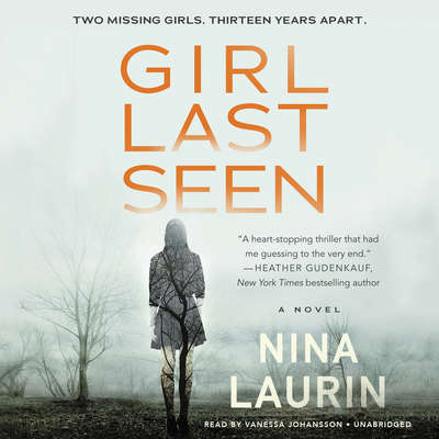 Girl Last Seen: A gripping psychological thriller with a shocking twist Audiobook, by Nina Laurin