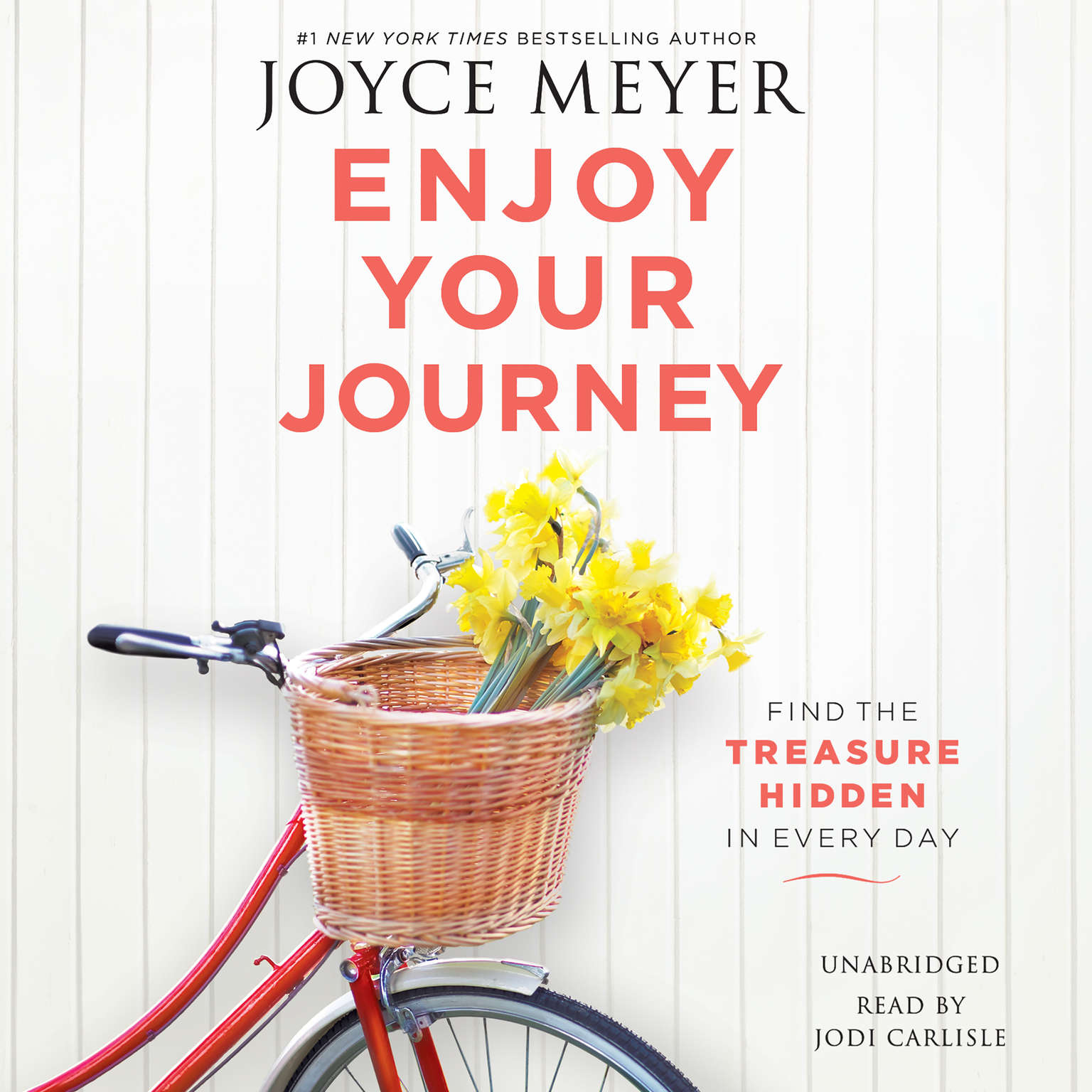 Printable Enjoy Your Journey: Find the Treasure Hidden in Every Day Audiobook Cover Art