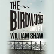 The Birdwatcher Audiobook, by William Shaw