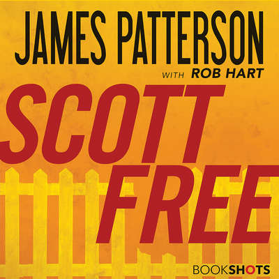 Scott Free Audiobook, by James Patterson