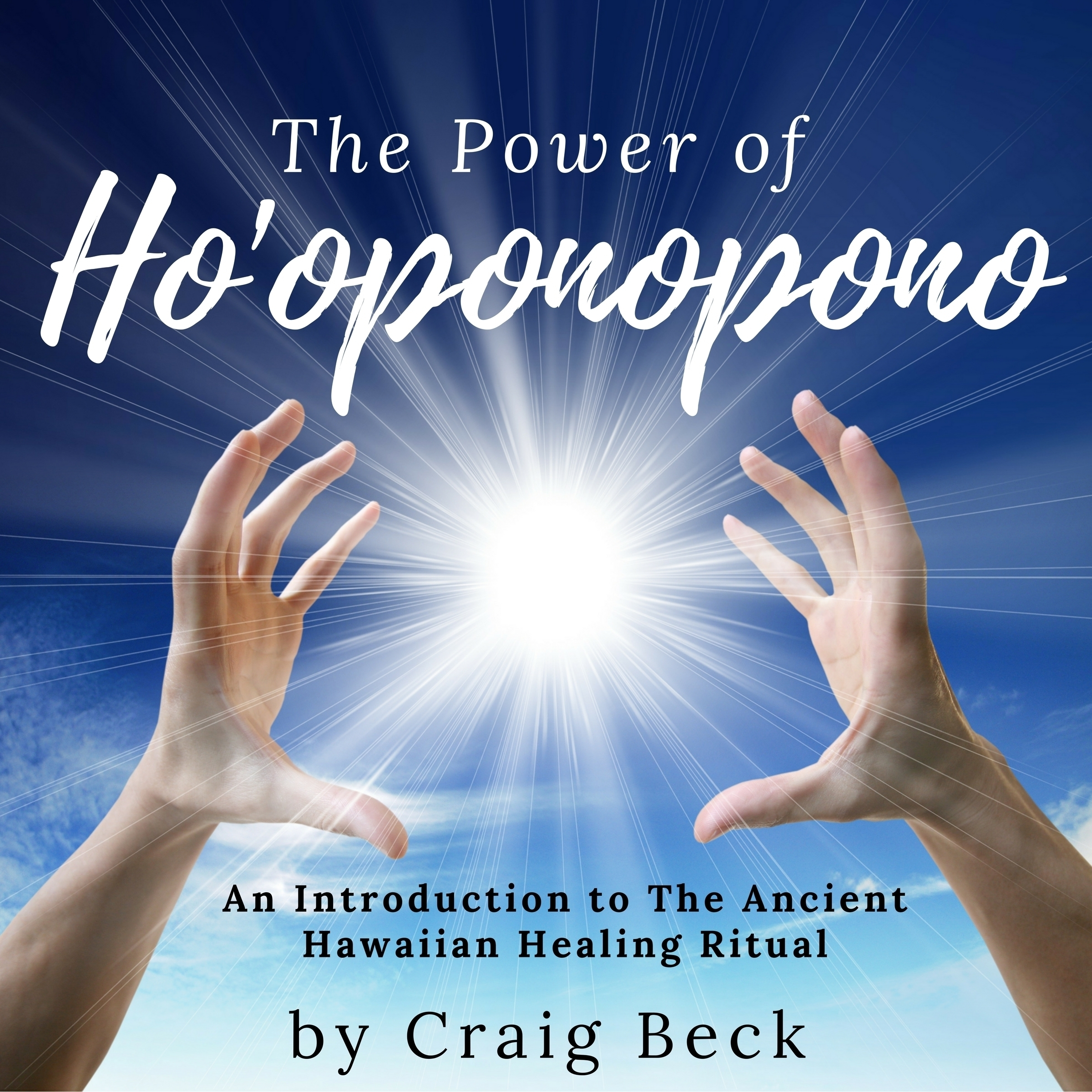 Printable The Power of Ho'oponopono: An Introduction to the Ancient Hawaiian Healing Ritual Audiobook Cover Art