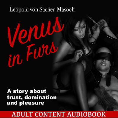Venus in Furs Audiobook, by Leopold von Sacher-Masoch