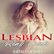 Lesbian: Ring Girls Audiobook, by Kathleen Hope
