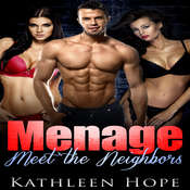Menage: Meet The Neighbors Audiobook, by Kathleen Hope