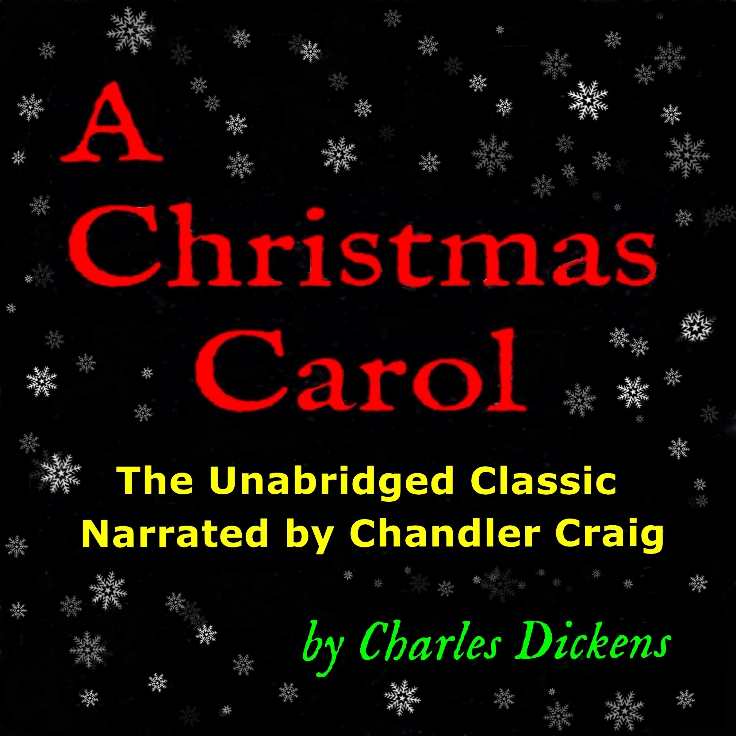 Printable A Christmas Carol: The Unabridged Classic Narrated by Chandler Craig Audiobook Cover Art