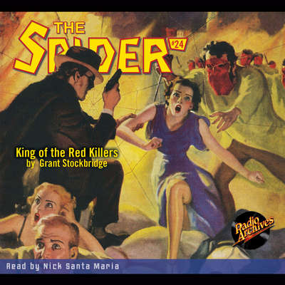 The Spider: King of the Red Killers Audiobook, by Grant Stockbridge