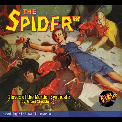 The Spider: Slaves of the Murder Syndicate Audiobook, by Grant Stockbridge