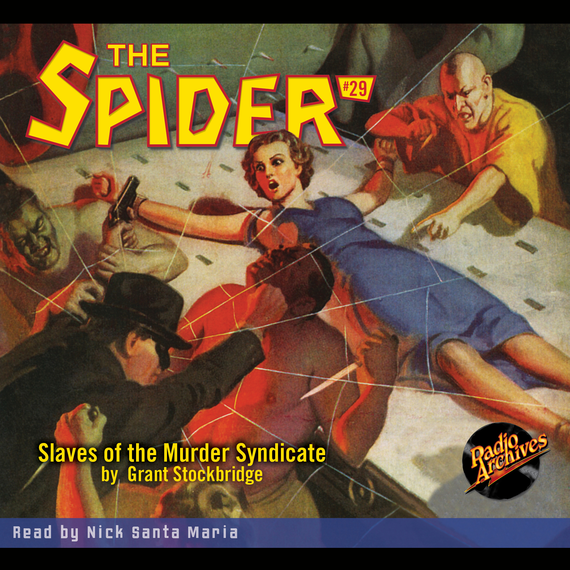 Printable The Spider: Slaves of the Murder Syndicate Audiobook Cover Art