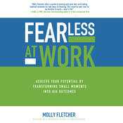 Fearless at Work: Trade Old Habits for a Power Mindset Audiobook, by Molly Fletcher