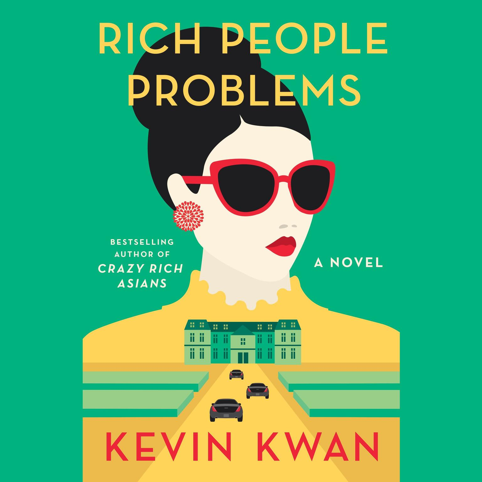 Printable Rich People Problems: A Novel Audiobook Cover Art