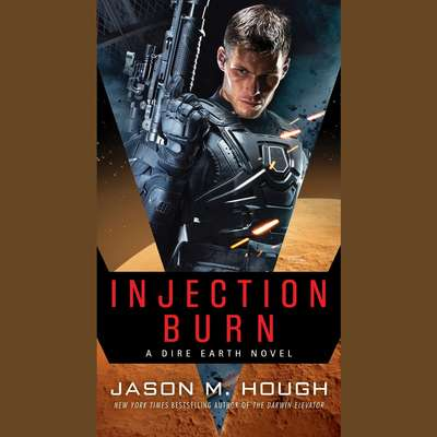 Injection Burn: Book One of The Dire Earth Duology Audiobook, by Jason M. Hough