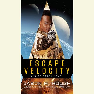 Escape Velocity: A Dire Earth Novel Audiobook, by Jason M. Hough