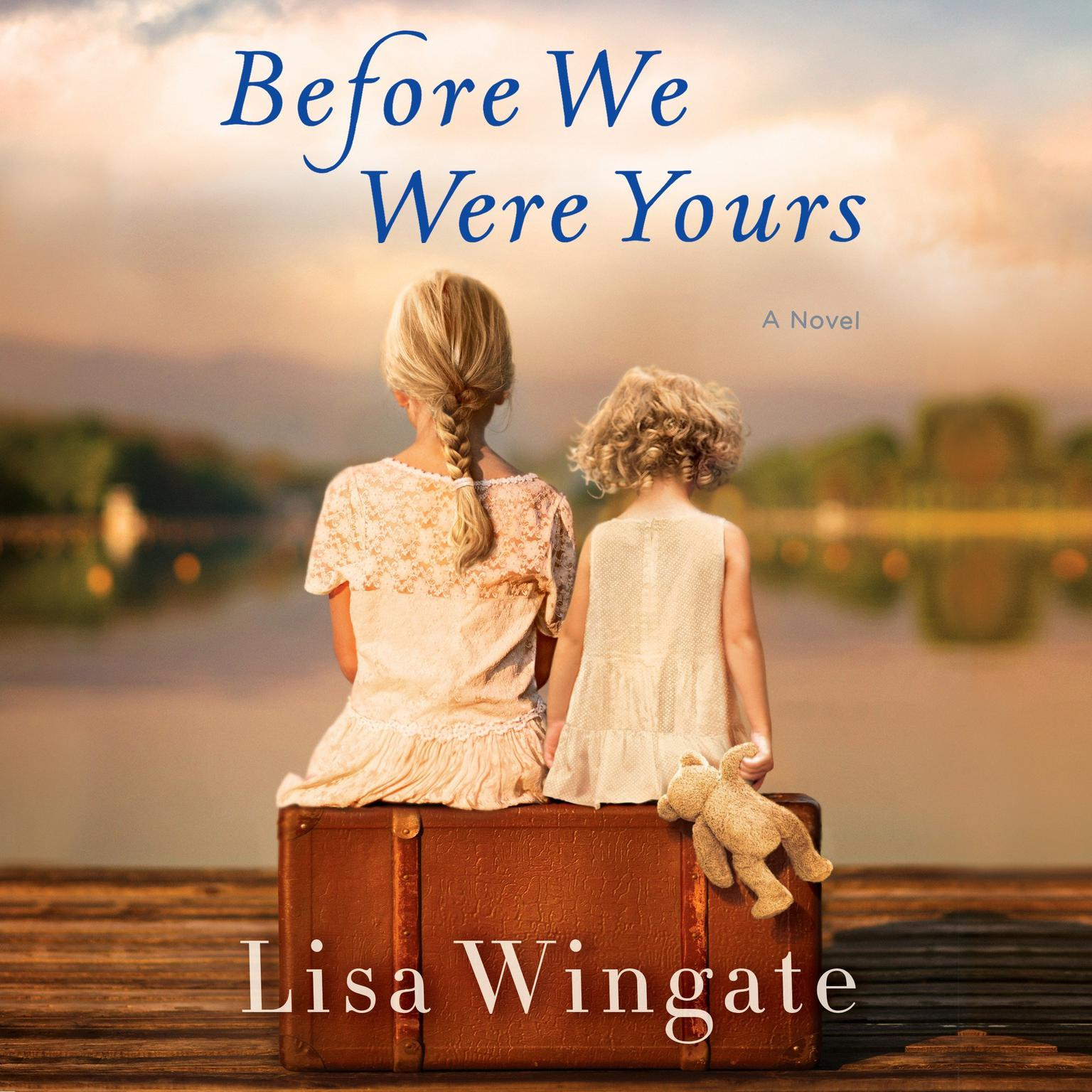 Printable Before We Were Yours: A Novel Audiobook Cover Art