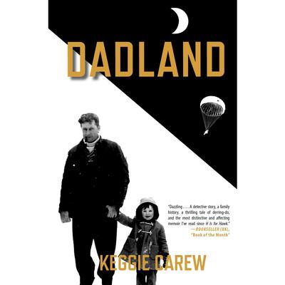 Dadland Audiobook, by Keggie Carew