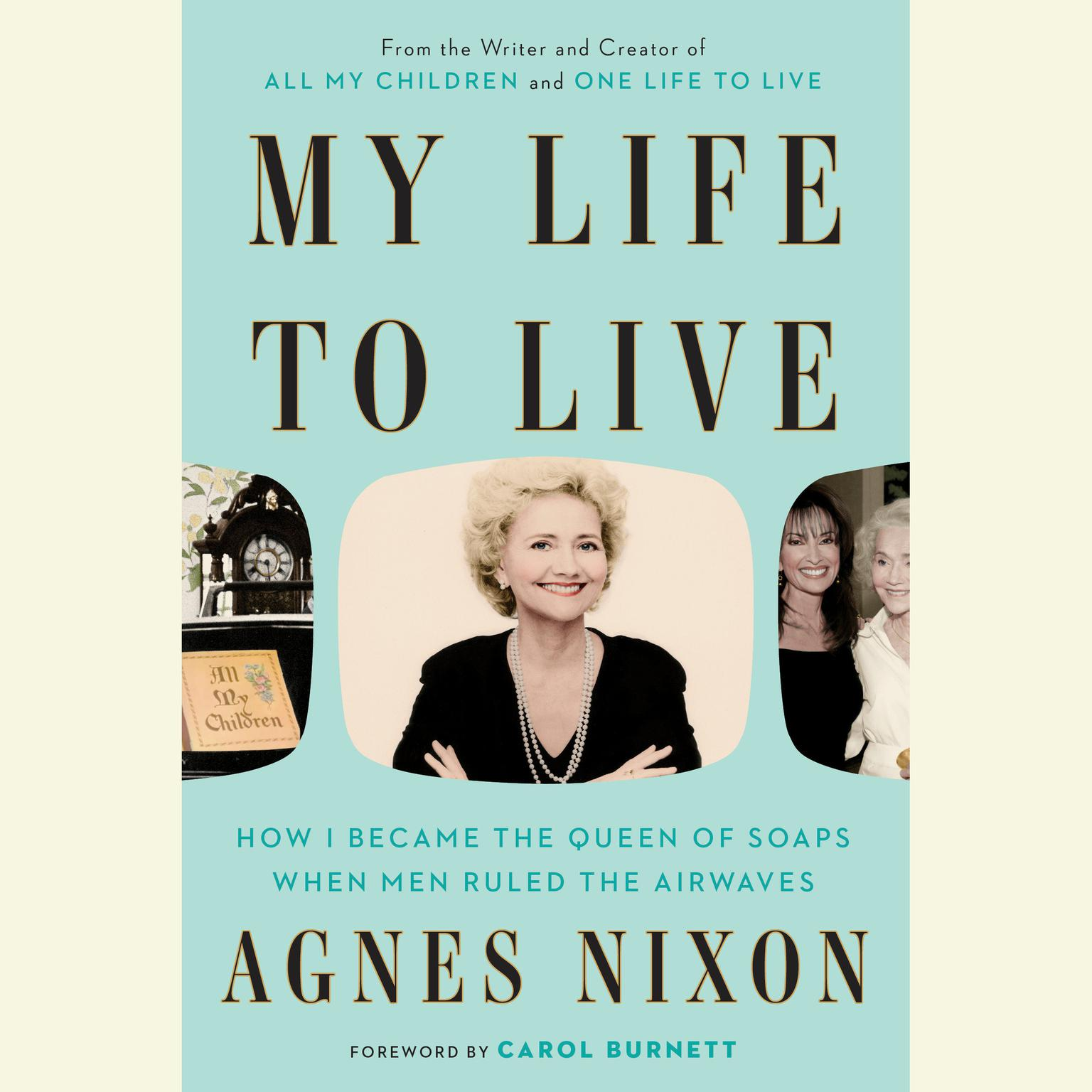Printable My Life to Live: How I Became the Queen of Soaps When Men Ruled the Airwaves Audiobook Cover Art