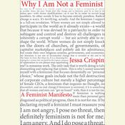 Why I Am Not A Feminist: A Feminist Manifesto, by Jessa Crispin
