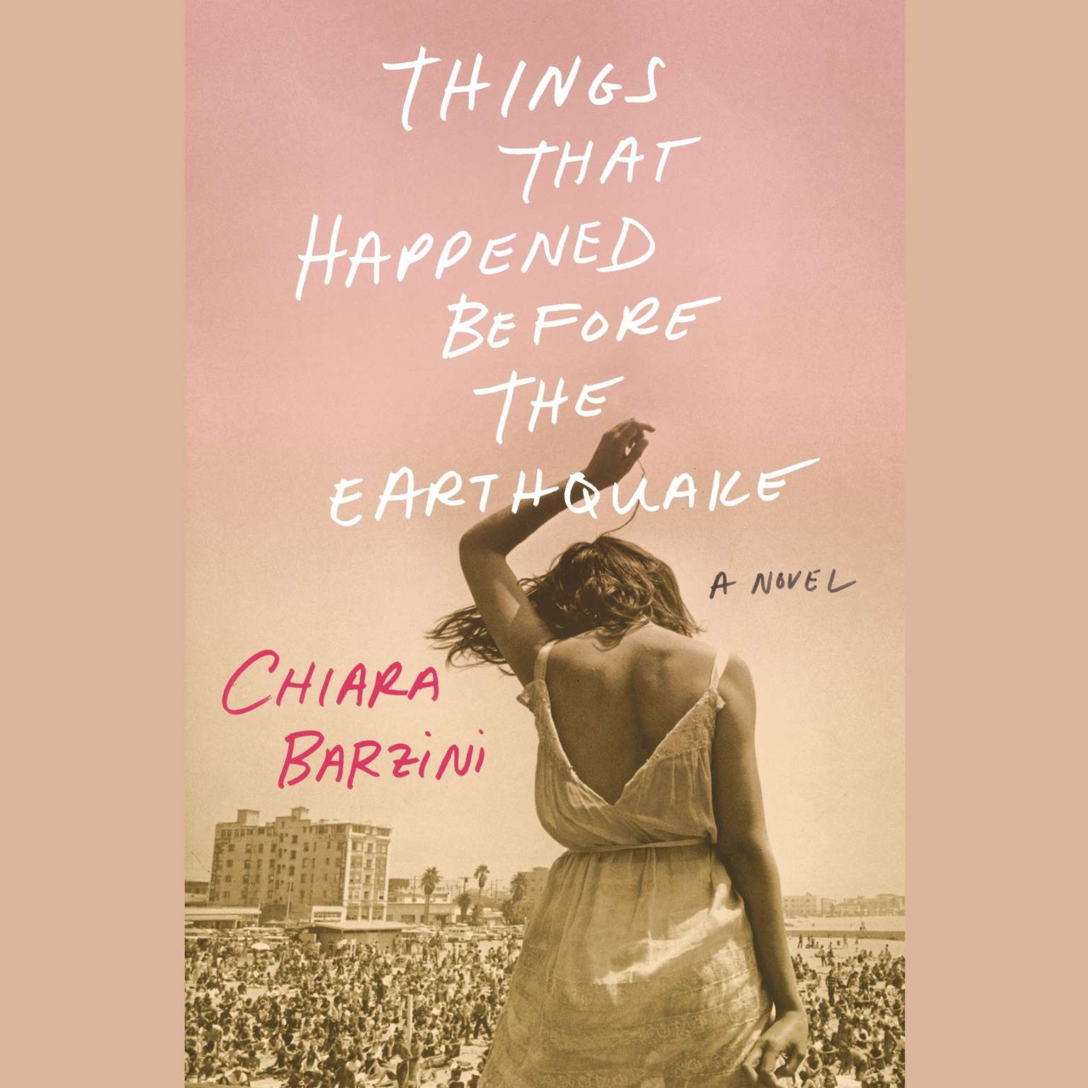 Printable Things That Happened Before the Earthquake: A Novel Audiobook Cover Art