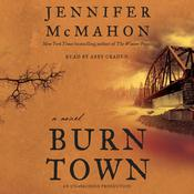 Burntown: A Novel, by Jennifer McMahon
