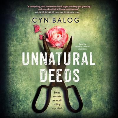 Unnatural Deeds Audiobook, by Cyn Balog