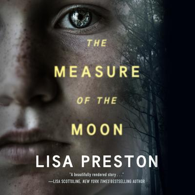 The Measure of the Moon Audiobook, by Lisa Preston