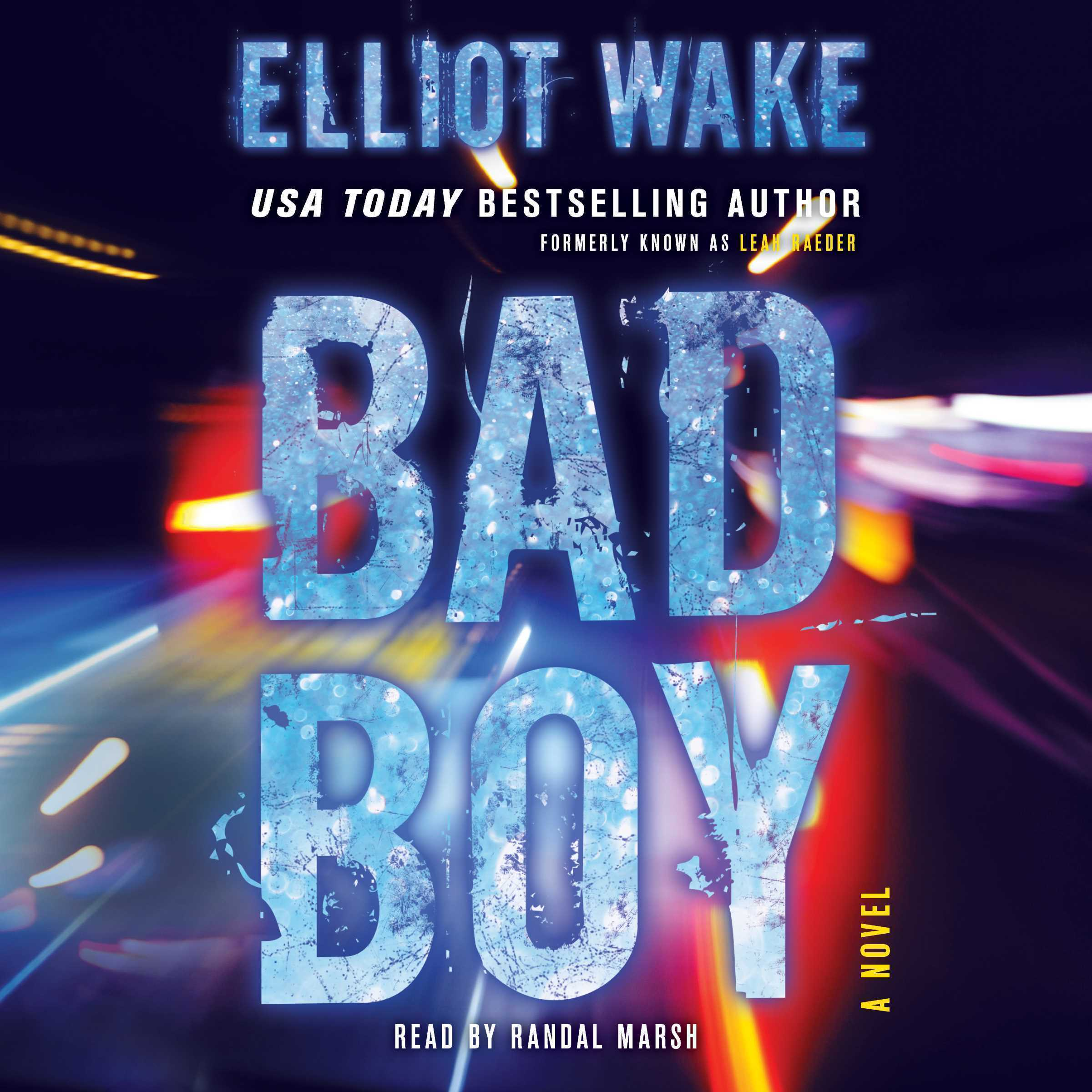 Printable Bad Boy: A Novel Audiobook Cover Art