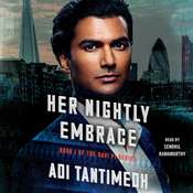 Her Nightly Embrace: Book I of the Ravi P.I. Series, by Adi Tantimedh
