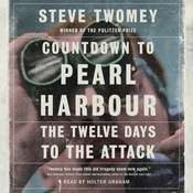 Countdown to Pearl Harbor: The Twelve Days to the Attack Audiobook, by Steve Twomey