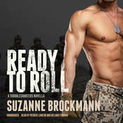 Ready to Roll: A Troubleshooters Novella Audiobook, by Suzanne Brockmann