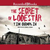 The Secret of Lodestar, by Tim Champlin
