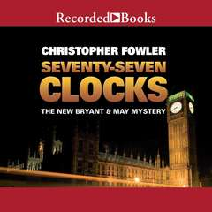 Seventy-Seven Clocks Audiobook, by Christopher Fowler