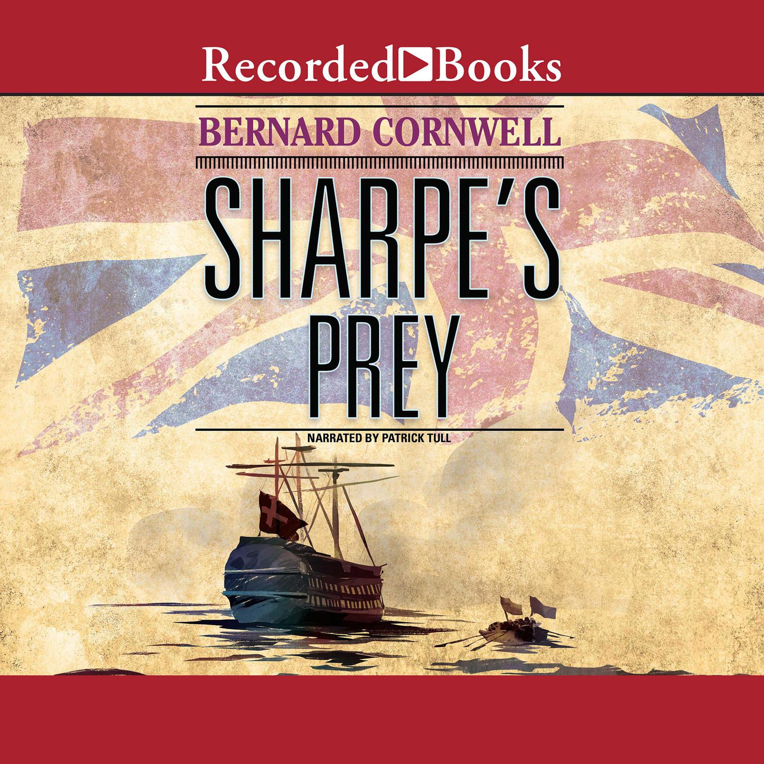 Printable Sharpe's Prey: Richard Sharpe and the Expedition to Copenhagen, 1807 Audiobook Cover Art