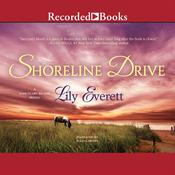 Shoreline Drive Audiobook, by Lily Everett