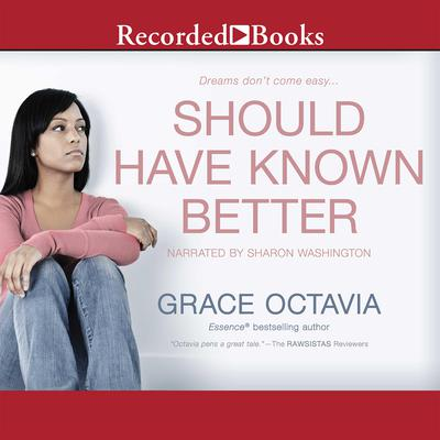 Should Have Known Better Audiobook, by Grace Octavia