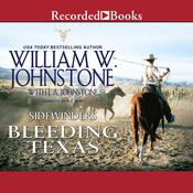 Bleeding Texas Audiobook, by William W. Johnstone