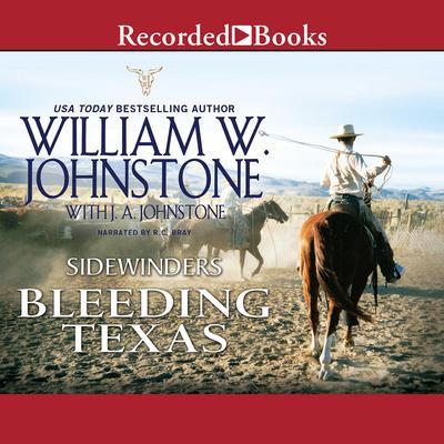 Bleeding Texas Audiobook, by William W. Johnstone