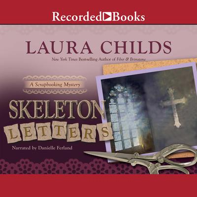 Skeleton Letters Audiobook, by Laura Childs