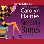 Smarty Bones Audiobook, by Carolyn Haines