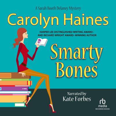 Smarty Bones Audiobook, by Carolyn Haines